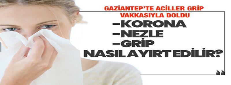 Gaziantep'te hastanelerin acil bölümleri grip vakkalarıyla doldu! Koronavirüs mü yoksa grip misiniz? İşte koronavirüsle grip arasındaki en ayırt edici belirti