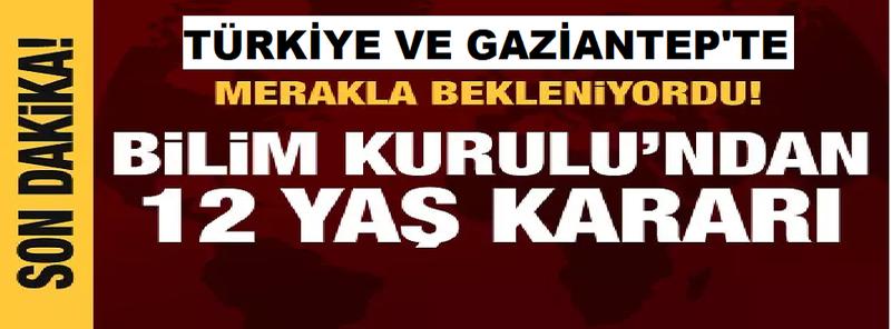 """Son Dakika Haber: Gaziantep Dahil, Türkiye'de """"Bilim Kurulu, veli onayı ile 12 yaş üstüne aşı onayı verdi"""""""