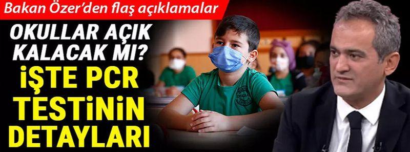 Son dakika!Okullarda PCR testi zorunlu mu? Milli Eğitim Bakanı Mahmut Özer'den yanıt
