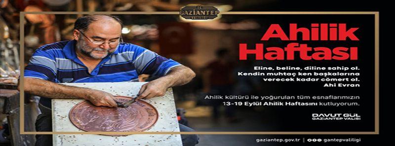 """Gaziantep Valisi Gül'den """"Ahilik Haftası"""" mesajı"""
