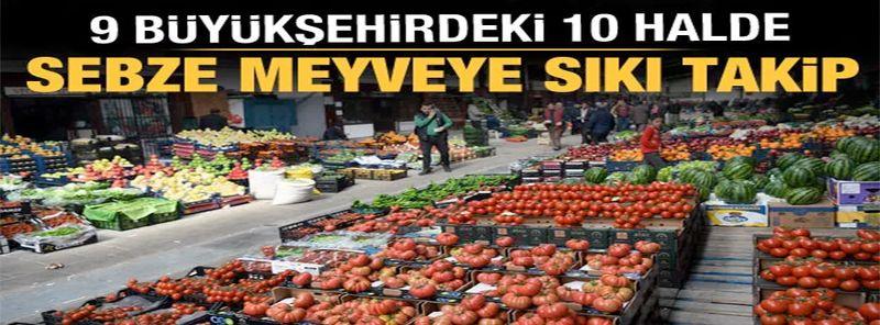 Cumhurbaşkanı Erdoğan talimat vermişti: 10 toptancı halinde fahiş fiyat denetimi