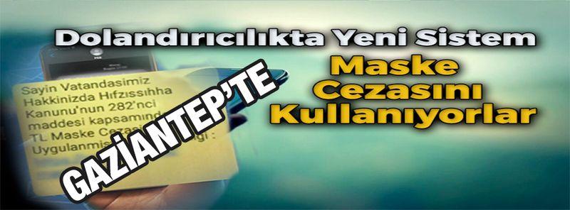 Son Dakika: Gaziantep'te böyle dolandırıcılık görülmedi?