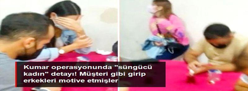 """Son Dakika...Gaziantep'te kumar operasyonunda """"süngücü kadınlar"""" gözaltına alındı"""