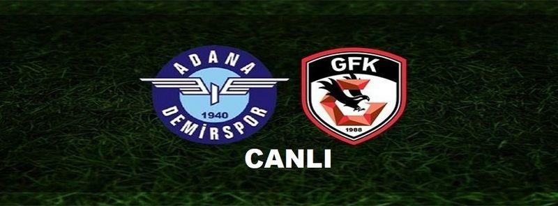 CANLI YAYIN | Adana Demirspor 4-0 Gaziantep FK