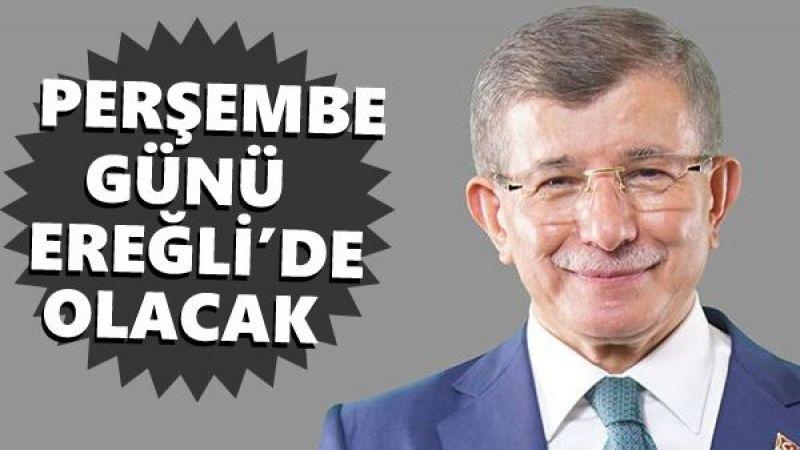 Davutoğlu perşembe günü Ereğli'de olacak