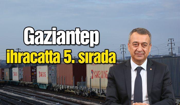 Gaziantep ihracatta 5. sırada