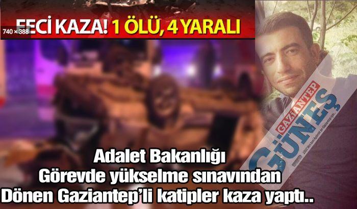 Adalet Bakanlığı görevde yükselme sınavından dönen katipler kaza yaptı: 1 ölü 4 yaralı..