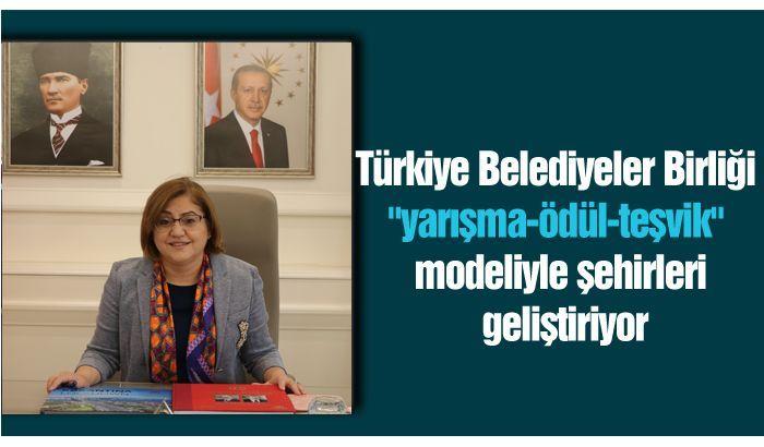 """Türkiye Belediyeler Birliği """"yarışma-ödül-teşvik"""" modeliyle şehirleri geliştiriyor"""