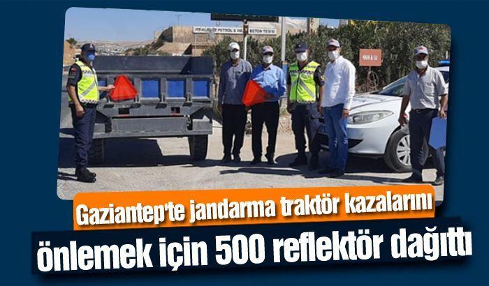 Gaziantep'te jandarma traktör kazalarını önlemek için 500 reflektör dağıttı