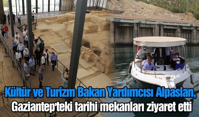 Kültür ve Turizm Bakan Yardımcısı Alpaslan, Gaziantep'teki tarihi mekanları ziyaret etti