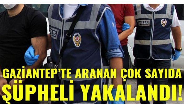 Gaziantep'te aranan 69 kişi yakalandı