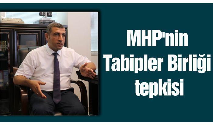 MHP'nin Tabipler Birliği tepkisi