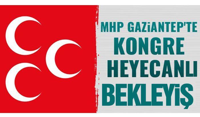 MHP Gaziantep'te heyecanlı bekleyiş