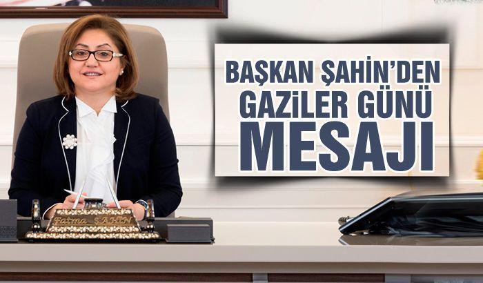 Başkan Şahin'den Gaziler Günü mesajı