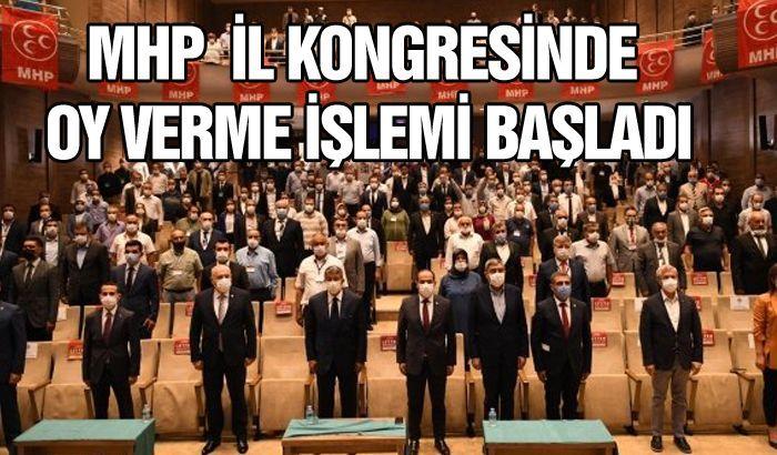 MHP İL KONGRESİNDE OY VERME İŞLEMİ BAŞLADI