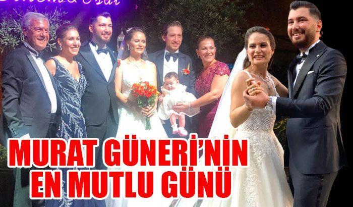 Murat Güneri'nin mutlu günü