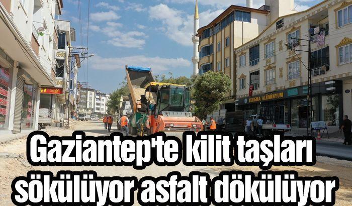 Gaziantep'te kilit taşları sökülüyor asfalt dökülüyor