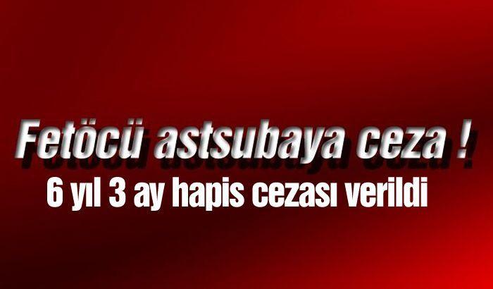 Gaziantep'te FETÖ sanığı astsubaya 6 yıl 3 ay hapis cezası