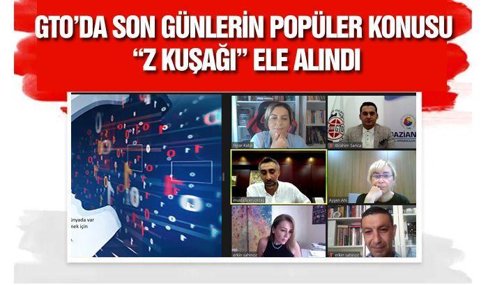 """GTO'DA SON GÜNLERİN POPÜLER KONUSU """"Z KUŞAĞI"""" ELE ALINDI"""