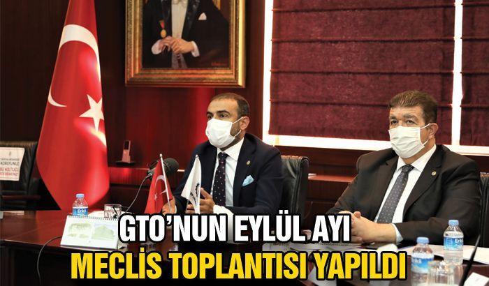 GTO'NUN EYLÜL AYI MECLİS TOPLANTISI YAPILDI