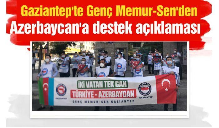 Gaziantep'te Genç Memur-Sen'den Azerbaycan'a destek açıklaması