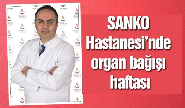 SANKO Hastanesi'nde organ bağışı haftası