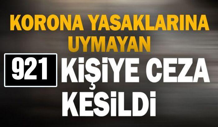 Gaziantep'te 921 kişiye sosyal mesafe ve maske cezası