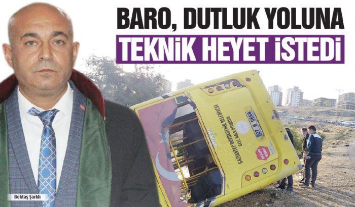 BARO, DUTLUK YOLUNA TEKNİK HEYET İSTEDİ