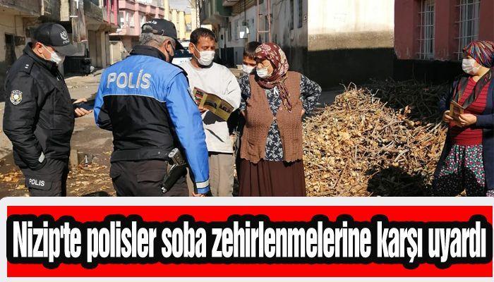 Nizip'te polisler soba zehirlenmelerine karşı uyardı