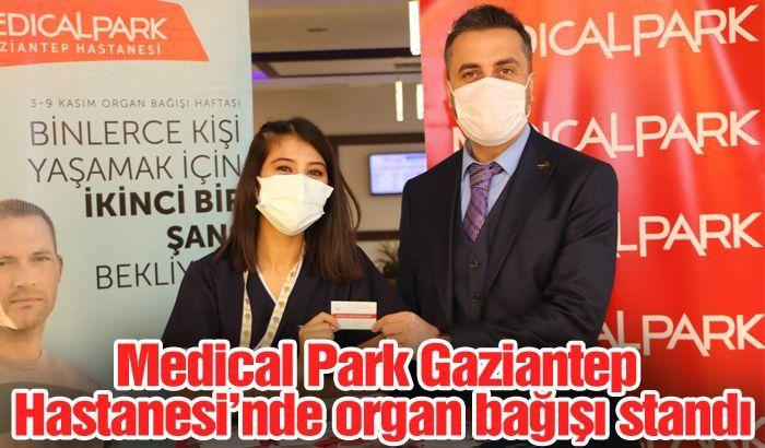 Medical Park Gaziantep Hastanesi'nde organ bağışı standı kuruldu..