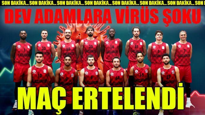 Gaziantep Basketbol'u koronavirüs vurdu