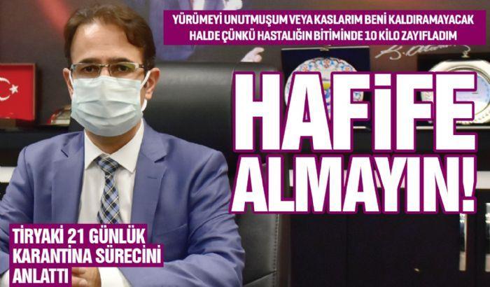 HAFİFE ALMAYIN!