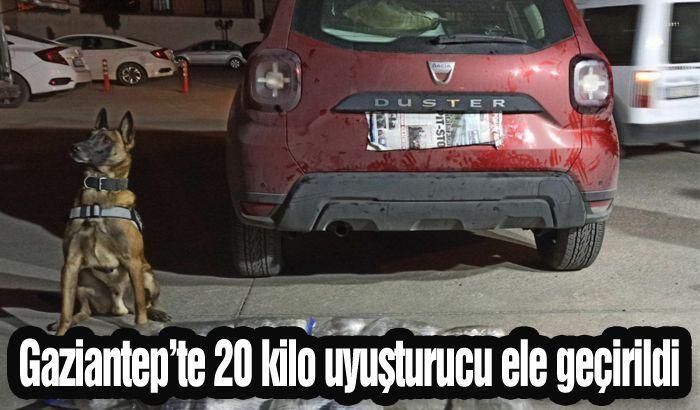 Gaziantep'te 20 kilo uyuşturucu ele geçirildi