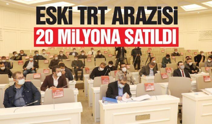 Eski TRT arazisi 20 milyona satıldı