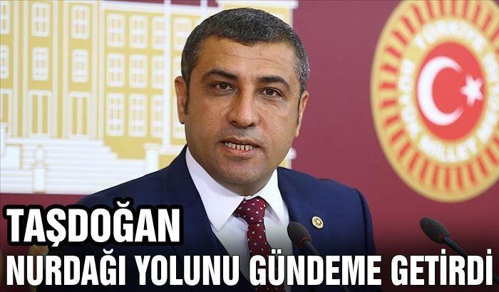 MHP'li Taşdoğan 'Ölüm Yolu'nu gündeme taşıdı