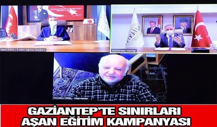 GAZİANTEP'TE SINIRLARI AŞAN EĞİTİM KAMPANYASI