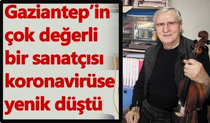 Gaziantep'in sanatçısı Ali Acıburç hayatını kaybetti