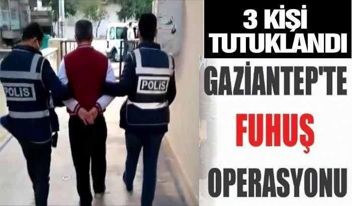 Gaziantep'te fuhuş operasyonu...