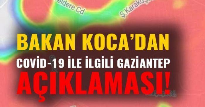 SON DAKİKA… Bakan Koca'dan Gaziantep uyarısı!