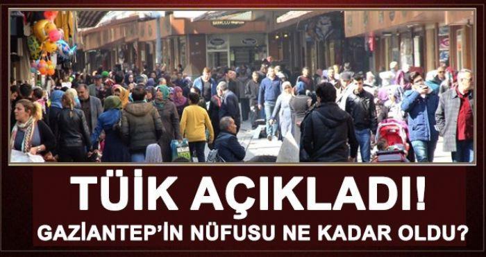 İşte Gaziantep'in yeni nüfusu...
