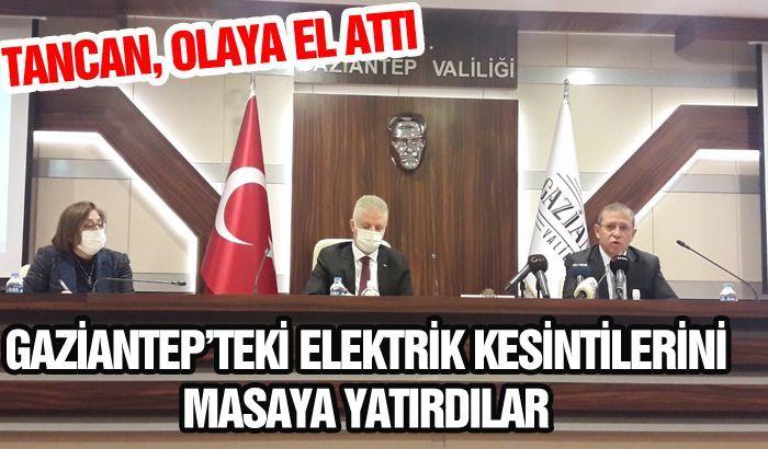 GAZİANTEP'TE YAŞANAN ELEKTRİK KESİNTİLERİNİ MASAYA YATIRDILAR..
