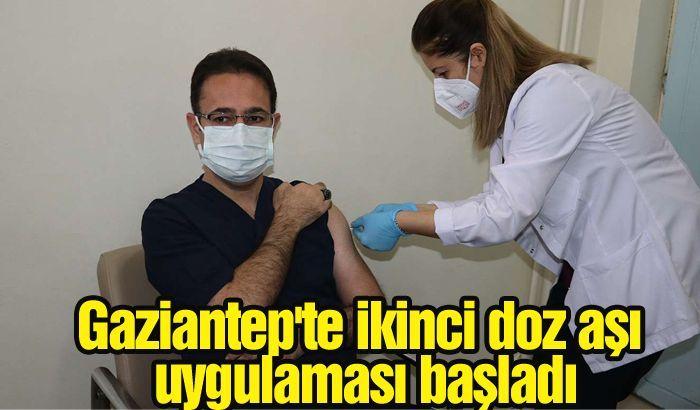 Gaziantep'te ikinci doz aşı uygulaması başladı