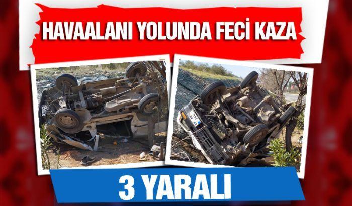 Gaziantep'te havaalanı yolunda fecei kaza: 3 yaralı