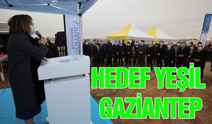 HEDEF YEŞİL GAZİANTEP!