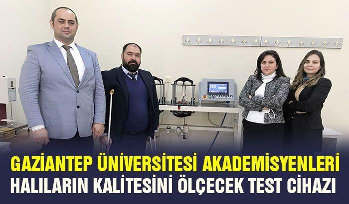 Gaziantep Üniversitesi akademisyenleri halıların kalitesini ölçecek test cihazı tasarladı