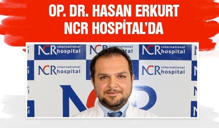 Op. Dr. Hasan Erkurt NCR Hospital'da