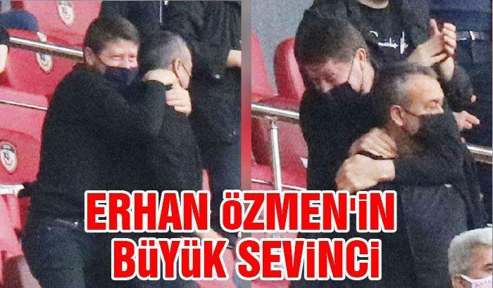 Erhan Özmen'in büyük sevinci