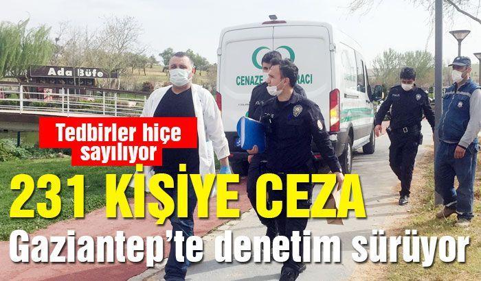 Salgın tedbirlerini hiçe sayan 231 kişiye para cezası