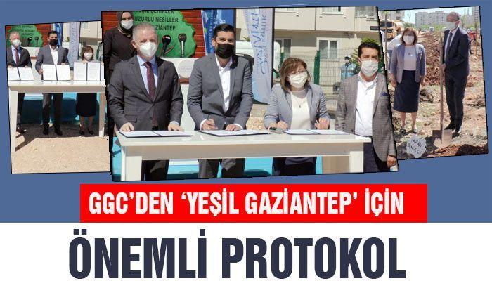 GGC'den 'Yeşil Gaziantep' için önemli protokol