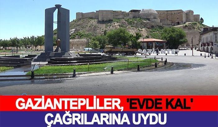 Gaziantep'te caddeler ve sokaklar boş kaldı